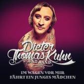 Im Wagen vor mir by Dieter Thomas Kuhn