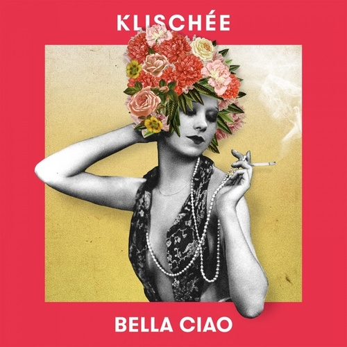 Bella Ciao (Electro Swing) by Klischée