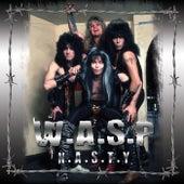 Nasty (Live Radio Broadcast) von W.A.S.P.
