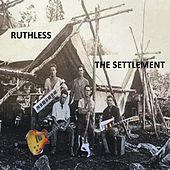 The Settlement by Ruthless