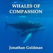 Whales of Compassion de Jonathan Goldman