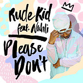 Please Don't van Rude Kid