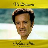 Vic Damone Golden Hits (All Tracks Remastered) de Vic Damone