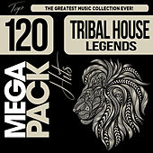 Tribal House Legends: Top 120 Mega Pack Hits de Various Artists