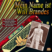 Mein Name ist Will Brandes by Will Brandes
