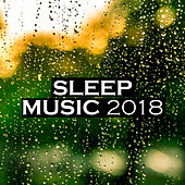 Sleep Music 2018 by Relaxing Spa Music