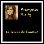 Le temps de l'amour de Francoise Hardy