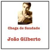 Chega de Saudade de João Gilberto