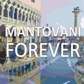 Mantovani Orchestra - Forever de Mantovani