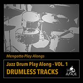 Jazz Drum Play Along, Vol. 1 by Mengotto Play Alongs