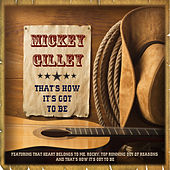 Mickey Gilley - That's How It's Got to Be by Mickey Gilley