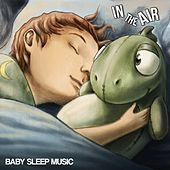 Baby Sleep Music In the Air von Vincent de Carsenti