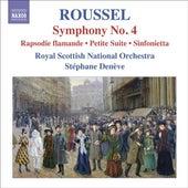 Roussel, A.: Symphony No. 4 by Stephane Deneve