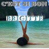 C'EST SI BON (Live) de Brigitte