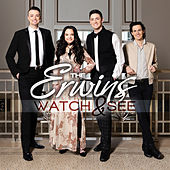 Watch & See by The Erwins