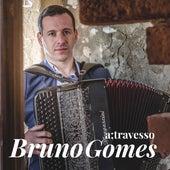 A;travesso by Bruno Gomes