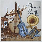 Bucking the Blues by Felonius Smith Trio