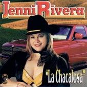 La Chacalosa by Jenni Rivera