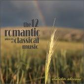 The 12 Romantic Pieces of Classical Music de Ebubekir Akçeşme