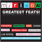 Greatest Feats by Miranda!