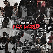 Fox World by Bossman Jd