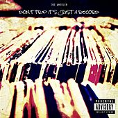Don't Trip It's Just a Record von Various Artists
