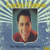 Lucho Gatica / Sus Mejores Canciones, Vol. 2 by Lucho Gatica