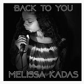 Back to You de Melissa Kadas