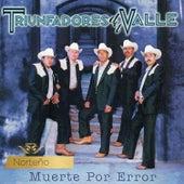 Muerte por Error by Los Triunfadores Del Valle