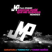 Anoche Soñé Que Me Querías - Remixes de DJ Jmp