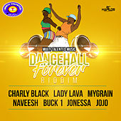 Dancehall Forever Riddim de Various Artists