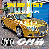 #Omw by Smurf Hicks