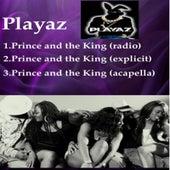 Prince and the King de Playaz