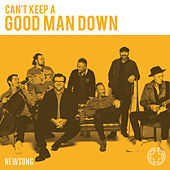 Can't Keep a Good Man Down by NewSong