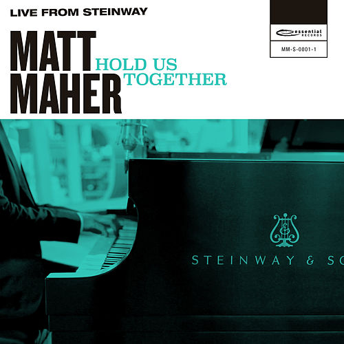 Hold Us Together (Live from Steinway) de Matt Maher
