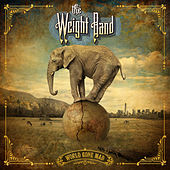 World Gone Mad von The Weight Band