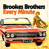 Every Minute by Brookes Brothers