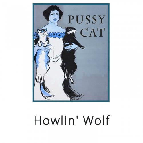 Pussy Cat de Howlin' Wolf