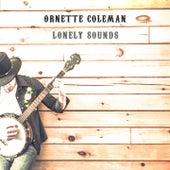 Lonely Sounds von Ornette Coleman