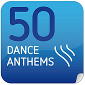 50 Dance Anthems von Various Artists