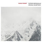 Nanga Parbat (Original Soundtrack) by Gustavo Santaolalla