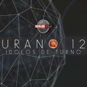 Urano 12: Idolos de Turno de Emus DJ
