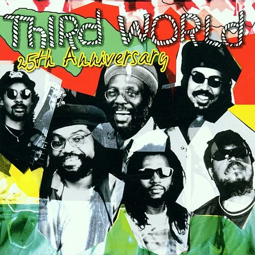 25th Anniversary by Third World