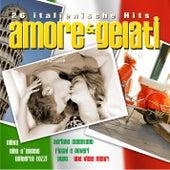 Amore & Gelati 26 italienische Hits de Various Artists