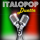 ITALO Pop Duette by Various Artists