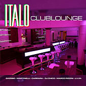 ITALO Club Lounge by Various Artists
