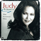 Judy Torres - The Greatest Hits by Judy Torres