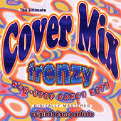 The Ultimate Cover Mix Frenzy by Various Artists
