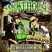 Demolition Men Present: Smokehouse Chronicles Volume 1 von Remy R.E.D.