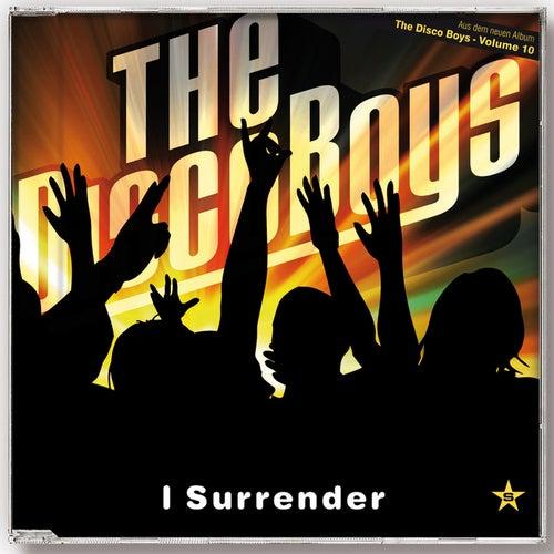 I Surrender - Taken from Superstar von The Disco Boys